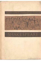 Arany János drámafordításai III. - William Shakespeare - Régikönyvek