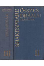 Shakespeare összes drámái III. - William Shakespeare - Régikönyvek