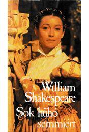 Sok hűhó semmiért - William Shakespeare - Régikönyvek