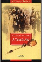 A tuskólábú - Williams, Valentine - Régikönyvek