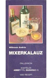 Mixerkalauz - Willmann András - Régikönyvek