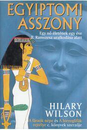Egyiptomi asszony - Wilson, Hilary - Régikönyvek