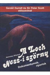 A Loch Ness-i szörny - Witchell, Niholas - Régikönyvek