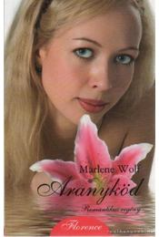 Aranyköd - Wolf, Marlene - Régikönyvek