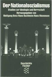 Der Nationalsozialismus - Wolfgang Benz, Hans Buchheim, Hans Mommsen - Régikönyvek