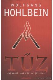 Tűz - Wolfgang Hohlbein - Régikönyvek