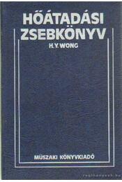 Hőátadási zsebkönyv - Wong, H. Y. - Régikönyvek