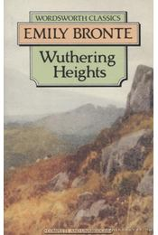 Wuthering Heights - Emily Bronte - Régikönyvek