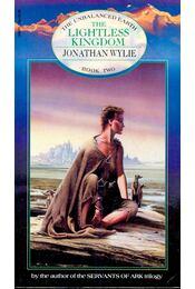 The Lightless Kingdom - WYLIE, JONATHAN - Régikönyvek