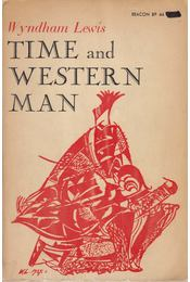 Time and Western Man - Wyndham Lewis - Régikönyvek