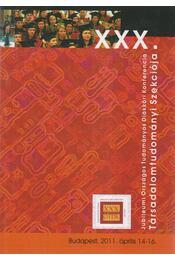 XXX. Jubileumi Országos Tudományos Diákköri Konferencia Társadalomtudományi Szekciója 2011 - Régikönyvek