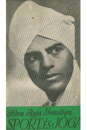 Sport és jóga - Yesudian, Selva Raja - Régikönyvek