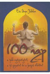 100 nap a jobb egészségért, a jó szexért és a hosszú életért - Yudelove, Eric Steven - Régikönyvek