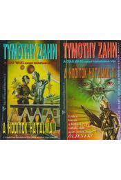 A hódítók hatalma I-II. - Zahn, Timothy - Régikönyvek