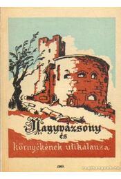 Nagyvázsony és környékének útikalauza - Zákonyi Ferenc - Régikönyvek