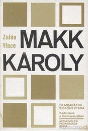 Makk Károly - Zalán Vince - Régikönyvek
