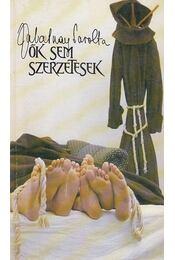 Ők sem szerzetesek - Zalatnay Sarolta - Régikönyvek