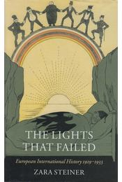 The Lights That Failed - Zara Steiner - Régikönyvek