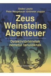Zeus Weinsteins Abenteuer - Szabó László - Régikönyvek