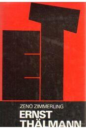 Ernst Thälmann - Zimmerling, Zeno - Régikönyvek