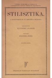 Stilisztika - Zlinszky Aladár, Pintér Jenő - Régikönyvek