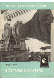 Gőzturbinajavítás - Zólyomi Lajos - Régikönyvek