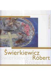 Swierkiewicz Róbert - Zsákovics Ferenc - Régikönyvek