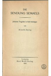Die Sendung Semaels - Zweig, Arnold - Régikönyvek