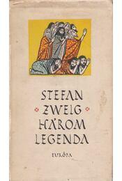 Három legenda - Zweig, Stefan - Régikönyvek