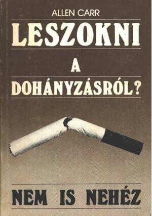 allen parker hogyan lehet leszokni a dohányzásról nagyon szeretnék leszokni a dohányzásról mit tegyek