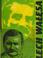 Lech Wałęsa. [Tanulmányok.] (Lech Wałęsa által aláírt példány.) - Régikönyvek